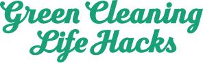 Green Cleaning Life Hacks VERT