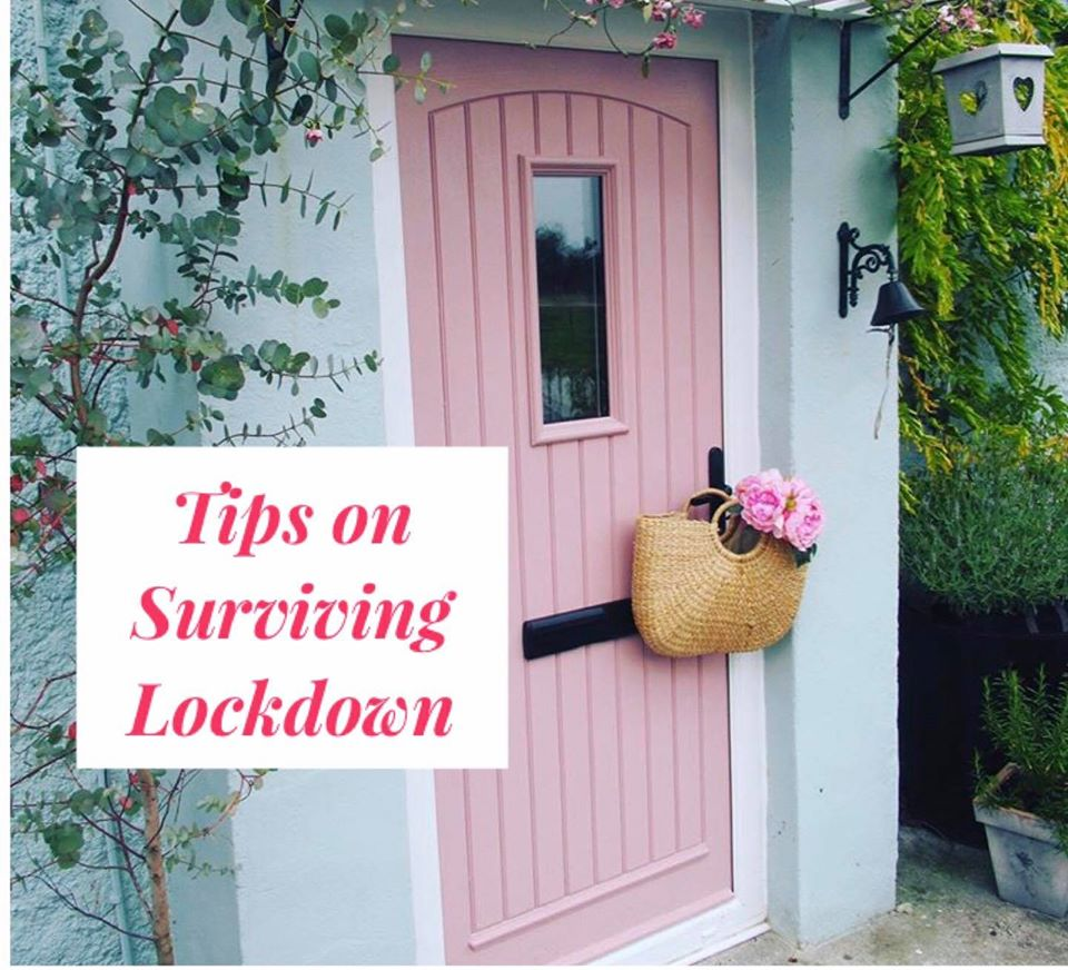 Tips on Surviving Lockdown