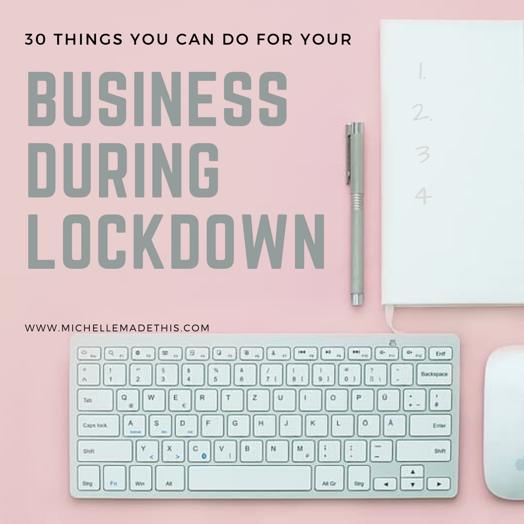 30 things you can do for your business during the Coronavirus Lockdown